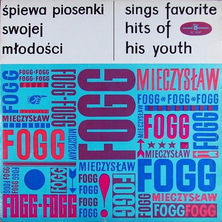 (1960) Mieczysław Fogg - Śpiewa piosenki swojej młodości.jpg