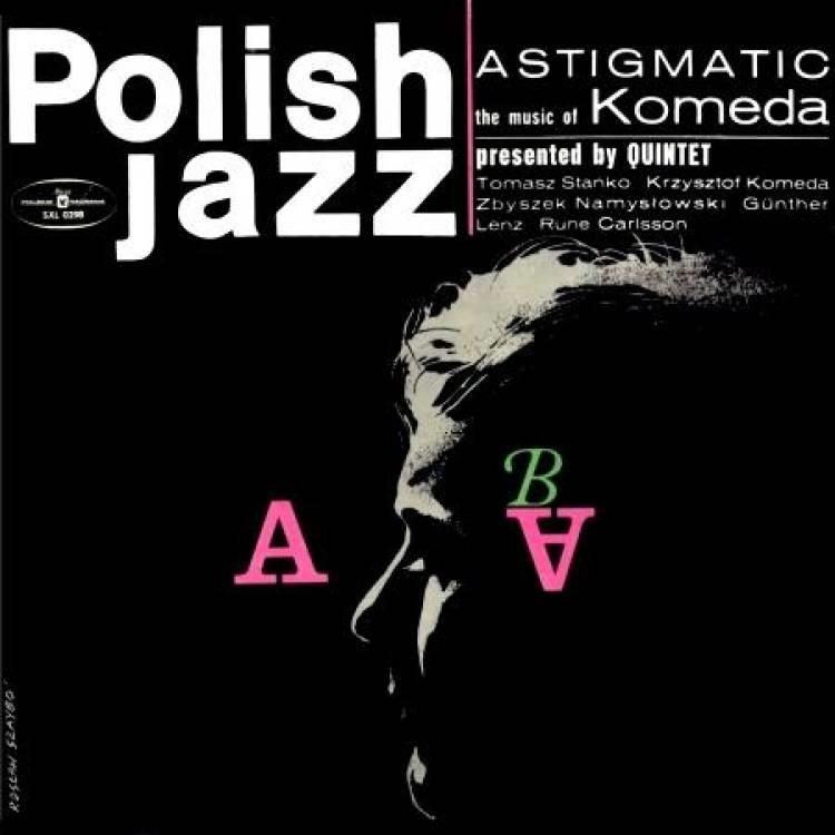 (1966) Krzysztof Komeda - Astigmatic.jpg
