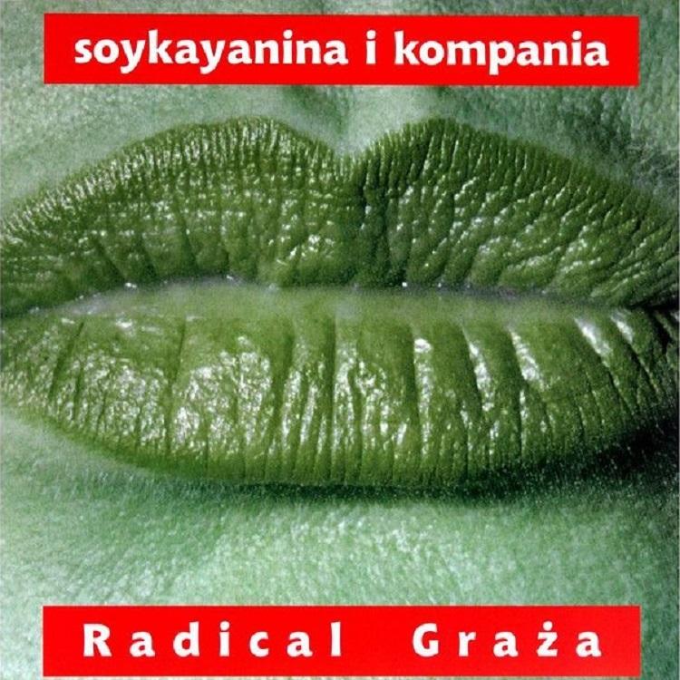 (1994) Soykayanina i Kompania - Radical Graża.jpg